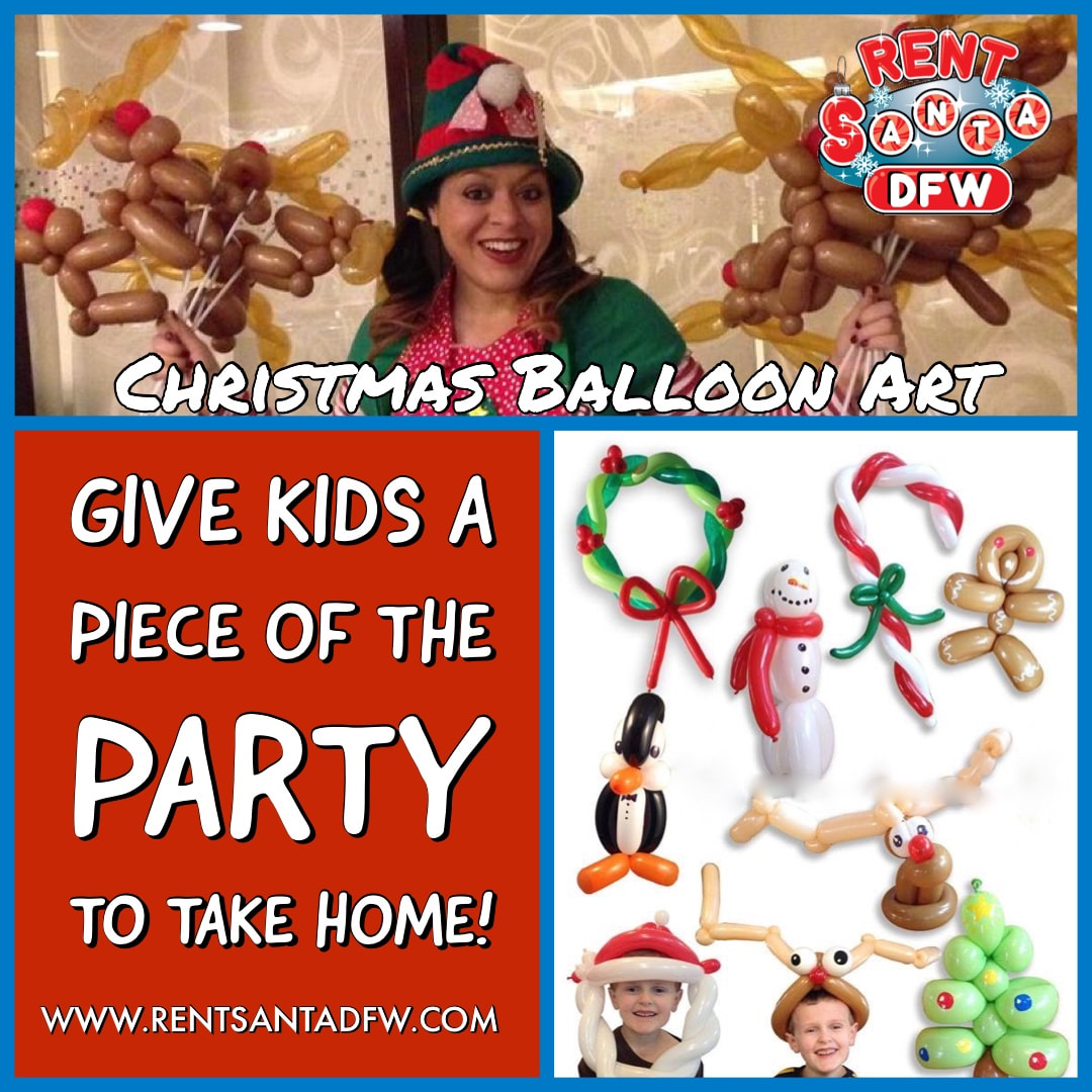 Balloon Twisting, Balloon Art, Balloons, Christmas entertainment, kids Christmas entertainment in Dallas, Dallas Christmas ideas, santa, dallas, texas balloon art, santa for hire, Dallas, Fort Worth, Arlington, Richardson, Plano, Allen, McKinney, Frisco, Southlake, Irving, Grapevine, Garland